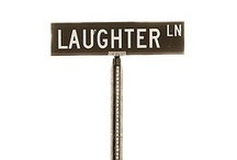 Laughter-The Best Medicine / by Tina Woody