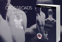 CROSSROADS / A Paranormal MM Romance / by Gale Stanley