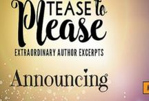 Tease to Please / Releasing August 2015 ***FREE*** This book is dedicated to all our loyal fans and readers who give our work purpose.