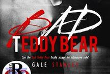 Bad Teddy Bear / Coming Soon from Evernight Publishing / by Gale Stanley