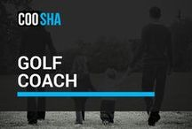 Golf Coach / To help children learn the fundamentals and gain some helpful hints.