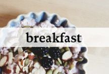 Breakfast / The meal that gets your day started!