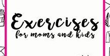 Exercises for Moms and Kids
