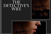"The Detective's Wife / Life can change in an instant.  What if your life was one big lie? What if no one knew your darkest secret?  What happens when the past and present lives of two strangers horribly collide?  Find out in ""The Detective's Wife"", a story about the secrets we keep, the ties that bind us, and the true cost of the lies we tell. http://amzn.to/1p8zJJU"
