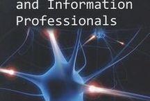 Information Professional / by Konajah Joy