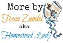 More by Homestead Lady Tessa / Articles and posts also written by Tessa Zundel, Homestead Lady