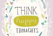 ▸ Happy Thoughts...