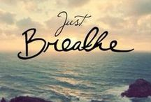 "Just Breathe... and Relax / ""Breathe"" & ""Relax"""