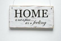 Feeling Home / Home is not only a place - it´s a feeling...