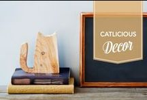 Catlicious Decor / Cats are the most prettiest part of your home. Let's get inspired!