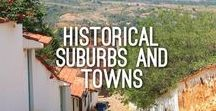 Historical Suburbs and Towns / Historical suburbs and towns from around the world