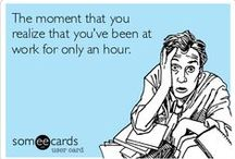 Ecards and Office Humor