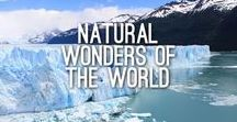 Natural Wonders of the World / Some of the world's most beautiful places