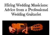 Wedding Musicians & DJs / Tips and advice on hiring the best musicians and DJs for your wedding