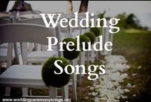 Wedding Prelude Songs / Wedding prelude music and songs