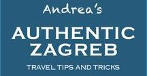 Andrea's Authentic Zagreb / Zagreb Croatia Things To Do   My insider Zagreb travel guide packed with unique Zagreb travel tips and tricks