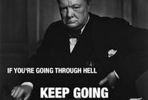 Inspirational Quotes / Quotes that inspired me. Winston Churchill and others