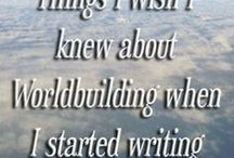 Just Write - World Building / The making of worlds
