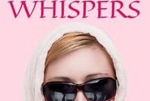 Visual Whispers / What various settings and characters might look like in my upcoming book, Whispers.