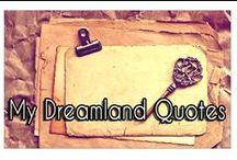 My Dreamland Quotes
