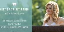 The Gift of Spirit Radio Show with Stacey Lynn / Tune in to discover feelings of love, healing & forgiveness through Heartfelt Spirit Communication with the Divine and your departed in Heaven. Stacey Lynn is a Spiritual Medium, Spiritual Teacher and Grief Minister.