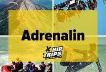 Adrenalinreisen / Die spannendsten Adrenalinreisen.