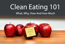 Clean Eating & Paleo / Getting back to the lifestyle I used to live and loved.