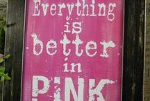 All is Pink / I love Pink! Who doesn't?!