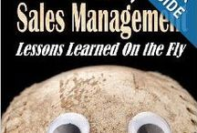 Sales Management / This is a collection of Books & eBooks on the subject of sales management. Many are books that wrote myself.