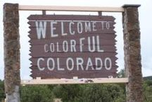 "Feels like ""Home"" --- Colorado / by Carla Mooney"