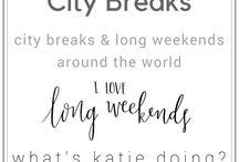 City breaks / Travelling - city breaks and long weekends around the world!  #citybreaks #longweekend