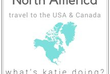North America Travels / North America travel, attractions, road trips and tips for your visit to USA and Canada