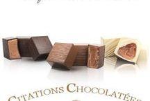 Citations Chocolatées / De jolies citations en l'honneur du chocolat !