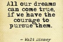 Walt Disney Quotes / Quotes and inspiration