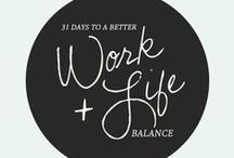 Work/Life Balance / Trying to do it all? Learn how others balance their lives