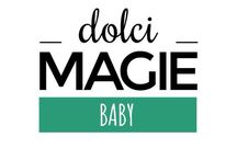 Dolci Magie Baby collection