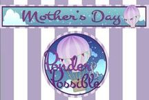 Mother's Day / 'Ponder & Possible' ~  Ponder these activities and the possibilities are endless!