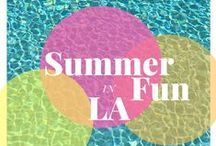 Los Angeles Summer Guide / What to do in Los Angeles during the summer!