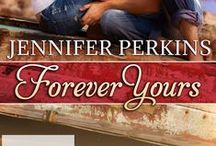 Jennifer Perkins - Forever Yours / Forever Yours eBook - http://www.authorjperkins.com/