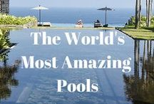 The World's Coolest Pools / The Coolest Pools from Around the World