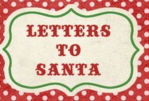 Letters to SANTA / by Miss Dee