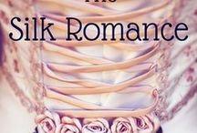 The Silk Romance / http://helenafairfax.com/the-silk-romance/