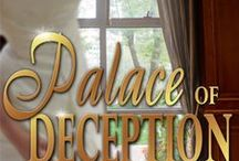 Palace of Deception: a romantic suspense novella / All about Palace of Deception, a romantic suspense novella set in a fictional principality beside the Mediterranean