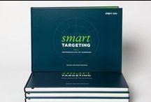 """smart TARGETING: Wertekommunikation für Unternehmen / In diesem Buch wird das Thema Wertekommunikation vorgestellt. """"smart TARGETING"""" ist für alle, die einen praktischen Weg finden wollen, Werte in ihre interne und externe Kommunikation strategisch zu integrieren."""