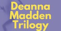 Deanna Madden Trilogy / A sexy and suspenseful series about the internet's biggest star who likes to strip and, oh yeah... kill people. Reading order:  The Girl in 6E (#1) Do Not Disturb (#2) If You Dare (#3)