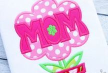 MOTHER'S DAY EMBROIDERY DESIGNS / by Creative Appliques