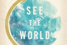 {Travel the World} / I want to see the world