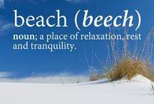~Beach Love ~ / by Pamela Clevinger