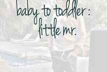 Baby to Toddler : Little Mr / Fashion musts for the urban baby to toddler boy