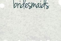 Bridesmaids / Some of my favorite inspirations for the bridal party